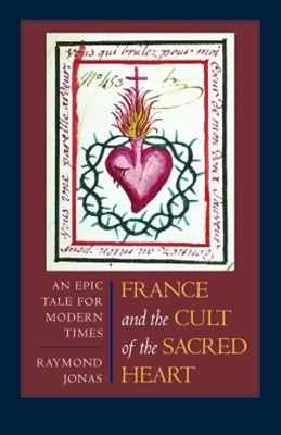 (ebook) France and the Cult of the Sacred Heart