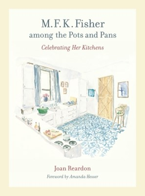 (ebook) M. F. K. Fisher among the Pots and Pans