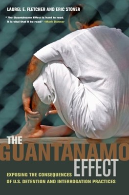 The Guantánamo Effect