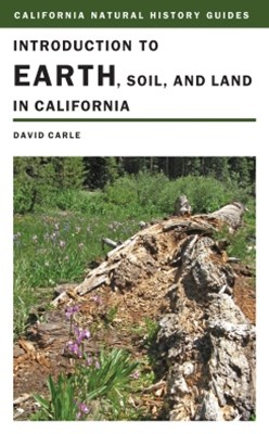 (ebook) Introduction to Earth, Soil, and Land in California