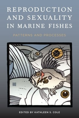 (ebook) Reproduction and Sexuality in Marine Fishes