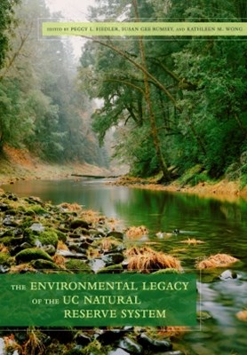 (ebook) The Environmental Legacy of the UC Natural Reserve System