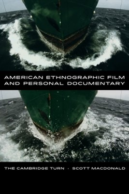 American Ethnographic Film and Personal Documentary