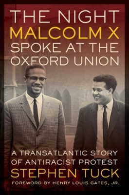 (ebook) The Night Malcolm X Spoke at the Oxford Union