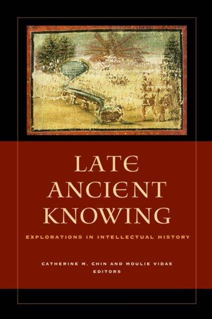 (ebook) Late Ancient Knowing