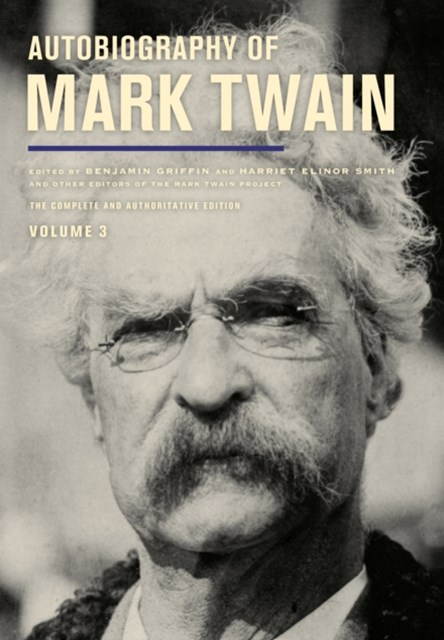 (ebook) Autobiography of Mark Twain, Volume 3