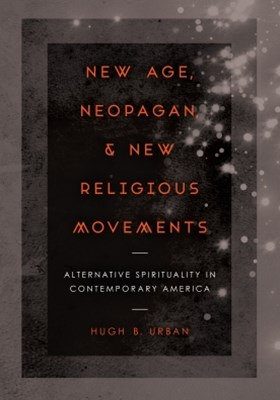 New Age, Neopagan, and New Religious Movements