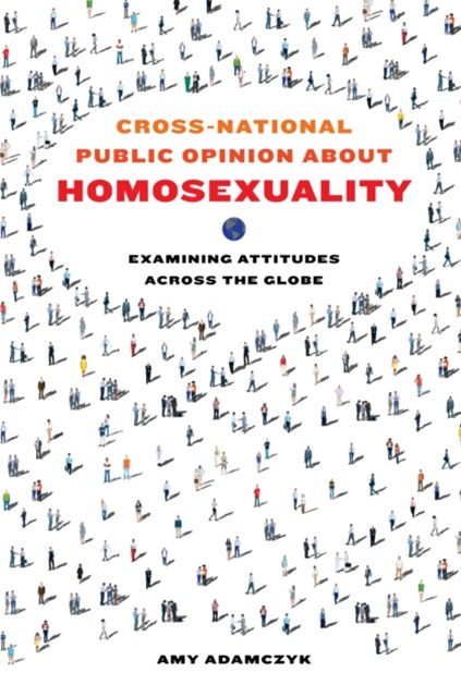 Cross-National Public Opinion about Homosexuality