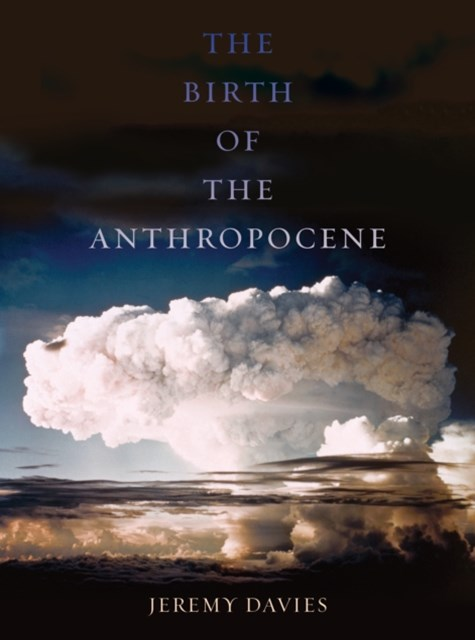 (ebook) The Birth of the Anthropocene