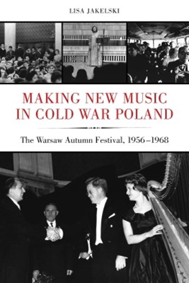 (ebook) Making New Music in Cold War Poland