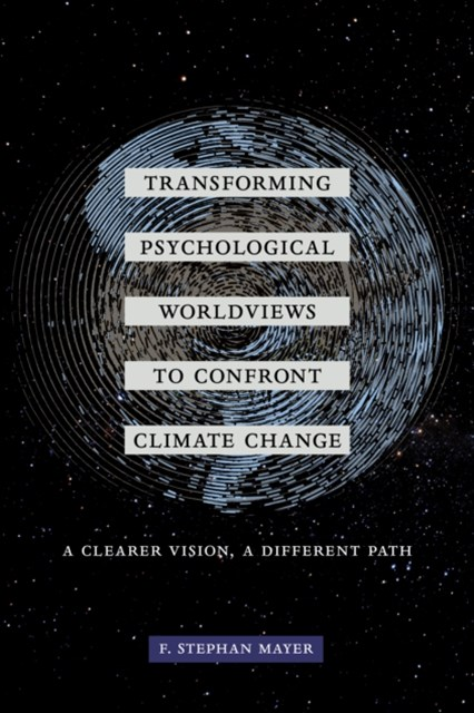 (ebook) Transforming Psychological Worldviews to Confront Climate Change