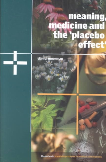 Meaning, Medicine and the 'Placebo Effect'