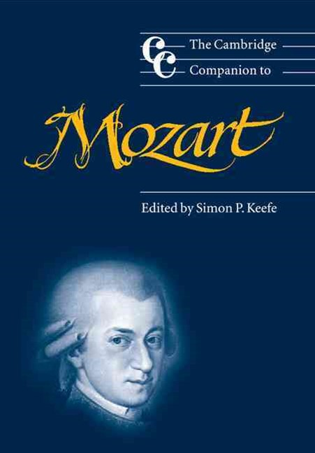 The Cambridge Companion to Mozart