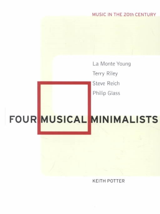 Four Musical Minimalists