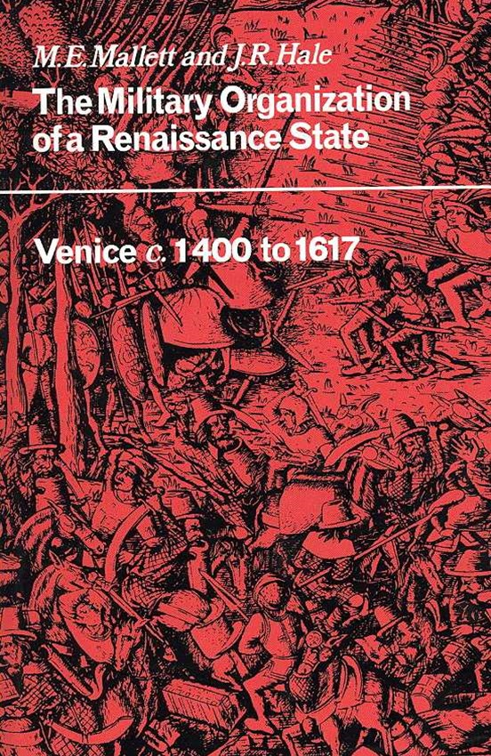 The Military Organisation of a Renaissance State