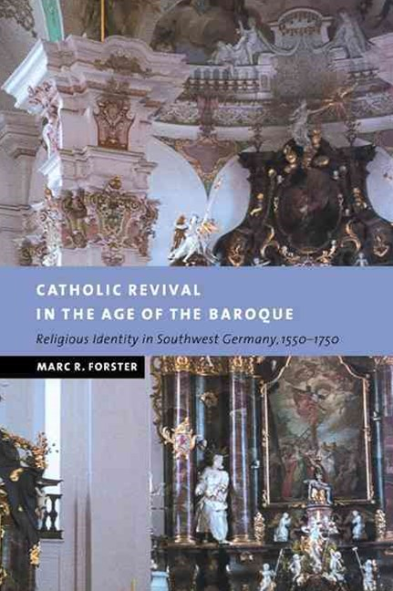 Catholic Revival in the Age of the Baroque