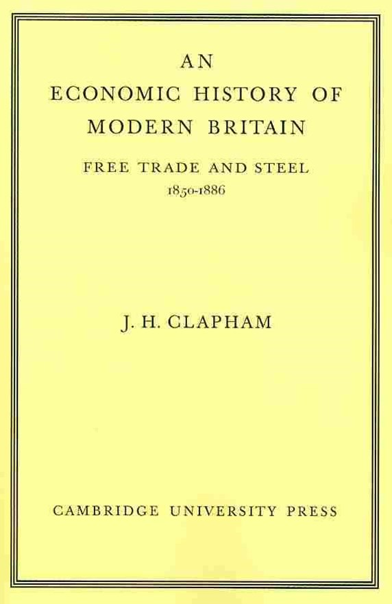 An Economic History of Modern Britain: Volume 2