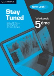 Stay Tuned Workbook for 5eme