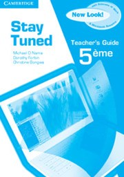 Stay Tuned Teacher's Guide for 5eme