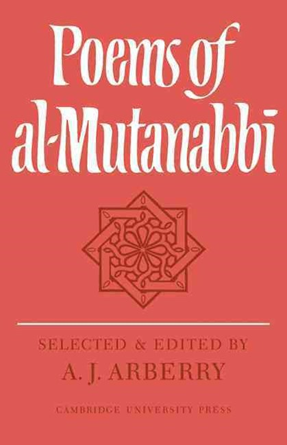 Poems of Al-Mutanabbî