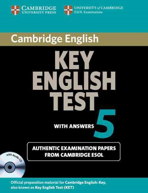 Cambridge Key English Test 5 Self Study Pack (Student's Book with answers and Audio CD)