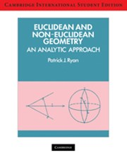 Euclidean and Non-Euclidean Geometry International Student Edition