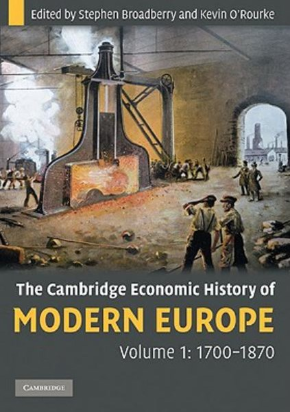 The Cambridge Economic History of Modern Europe 2 Volume Paperback Set