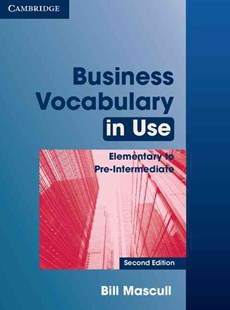 Business Vocabulary in Use Elementary to Pre-intermediate with Answers by Bill Mascull (9780521128278) - PaperBack - Language English