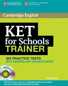 KET for Schools Trainer Six Practice Tests with Answers, Teacher