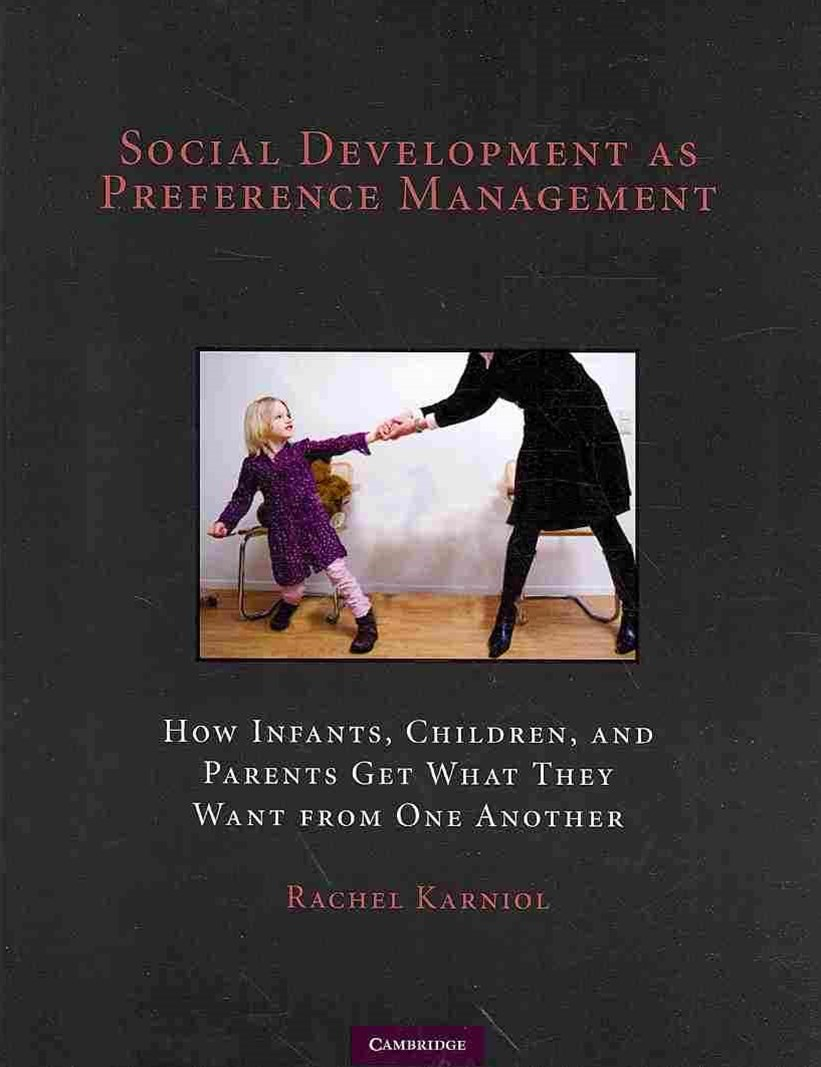 Social Development as Preference Management