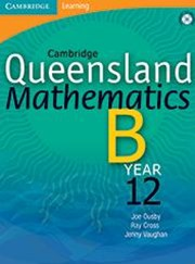 Cambridge Queensland Mathematics B Year 12 Teacher CD-Rom