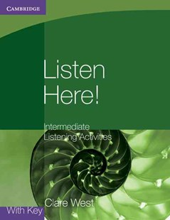 Listen Here! Intermediate Listening Activities with Key by Clare West (9780521140362) - PaperBack - Non-Fiction