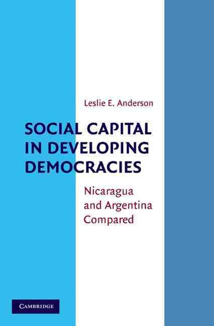 Social Capital in Developing Democracies