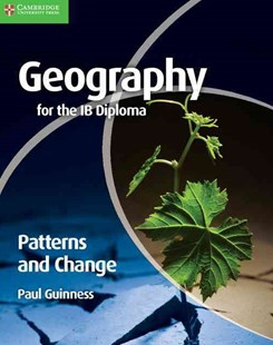 Geography for the IB Diploma Patterns and Change by Paul Guinness (9780521147330) - PaperBack - Non-Fiction