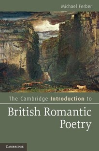 The Cambridge Introduction to British Romantic Poetry by Michael Ferber (9780521154376) - PaperBack - Reference