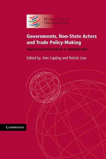 Governments, Non-State Actors and Trade Policy-Making