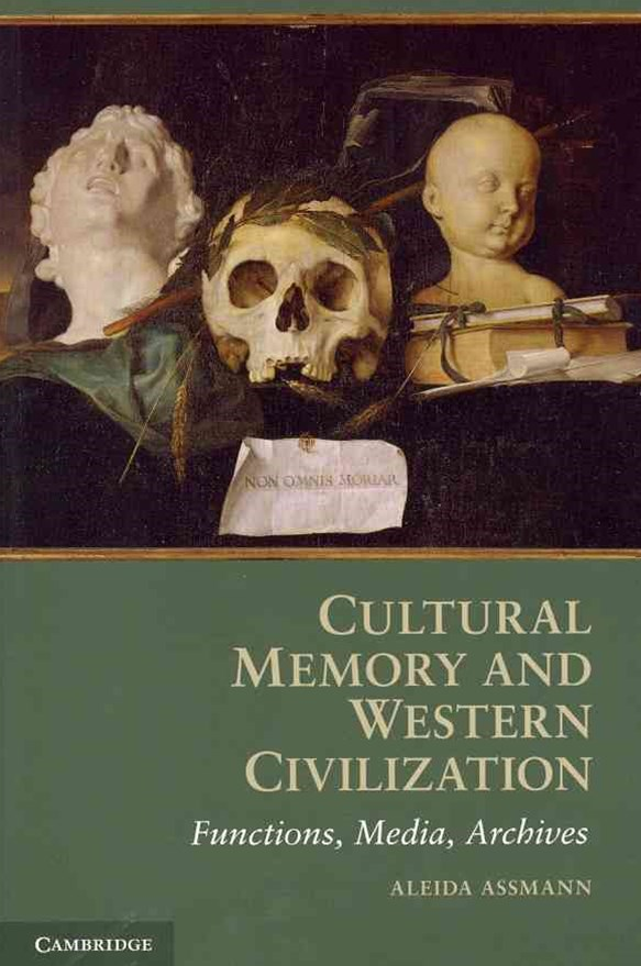 Cultural Memory and Western Civilization