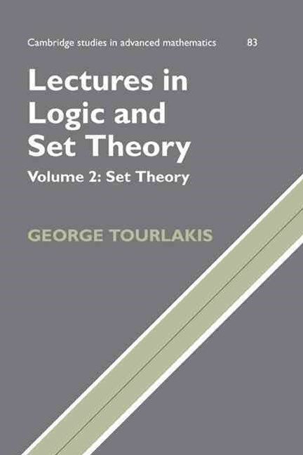 Lectures in Logic and Set Theory: Volume 2, Set Theory