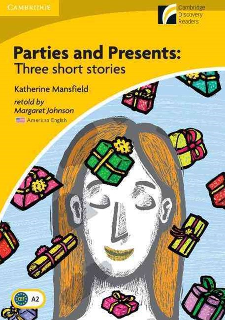 Parties and Presents Level 2 Elementary/Lower-intermediate American English Edition