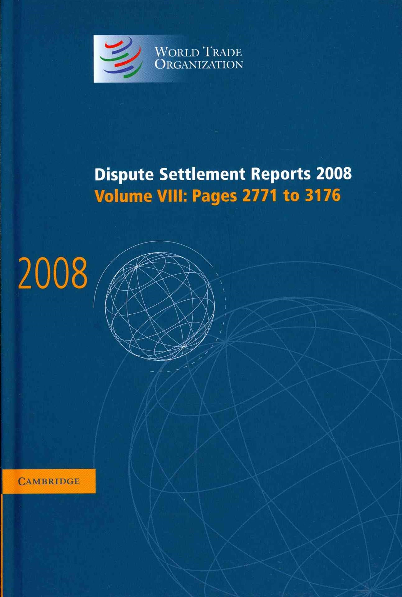 Dispute Settlement Reports 2008: Volume 8, Pages 2771-3176