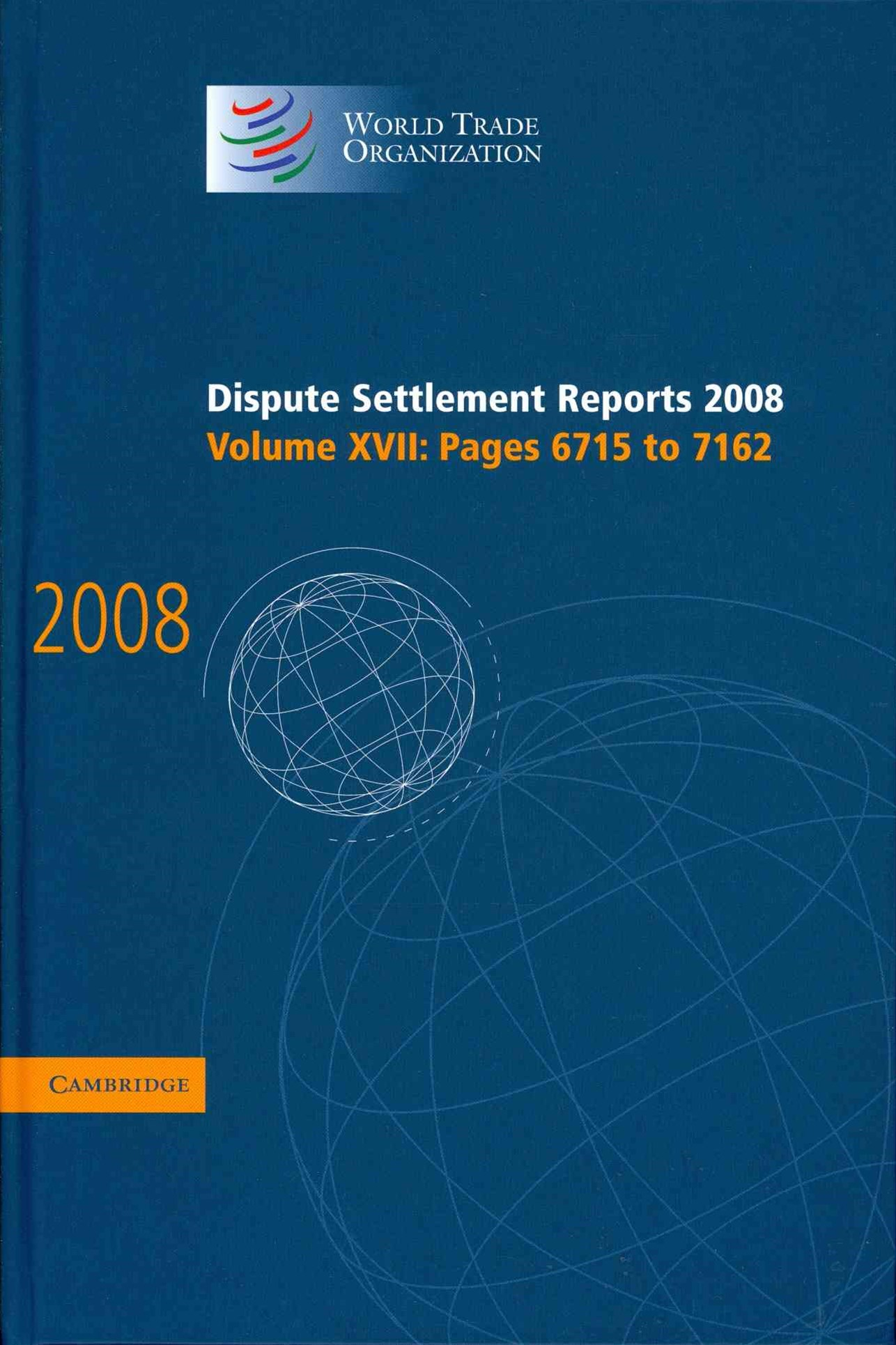 Dispute Settlement Reports 2008: Volume 17, Pages 6715-7162