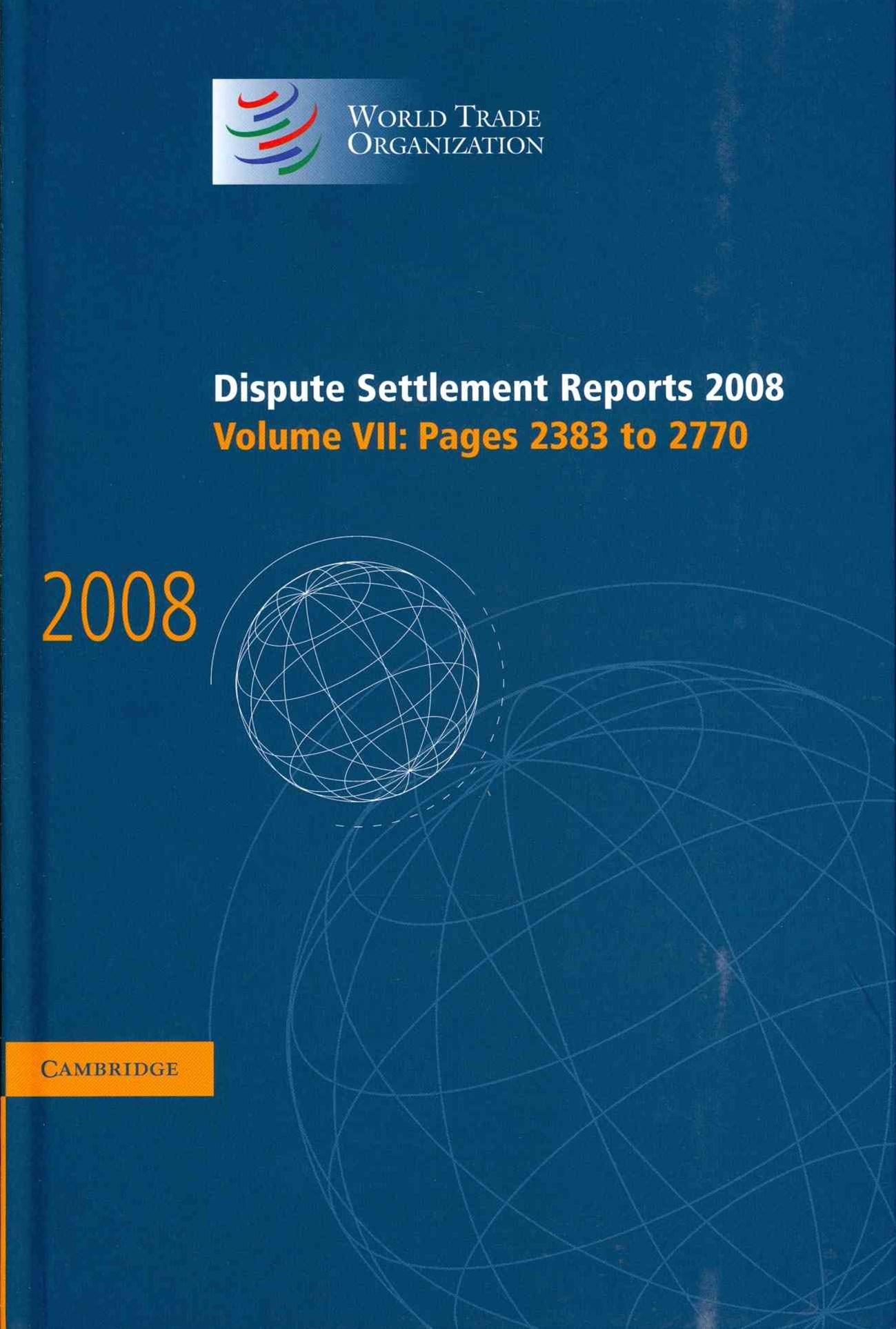 Dispute Settlement Reports 2008: Volume 7, Pages 2383-2770