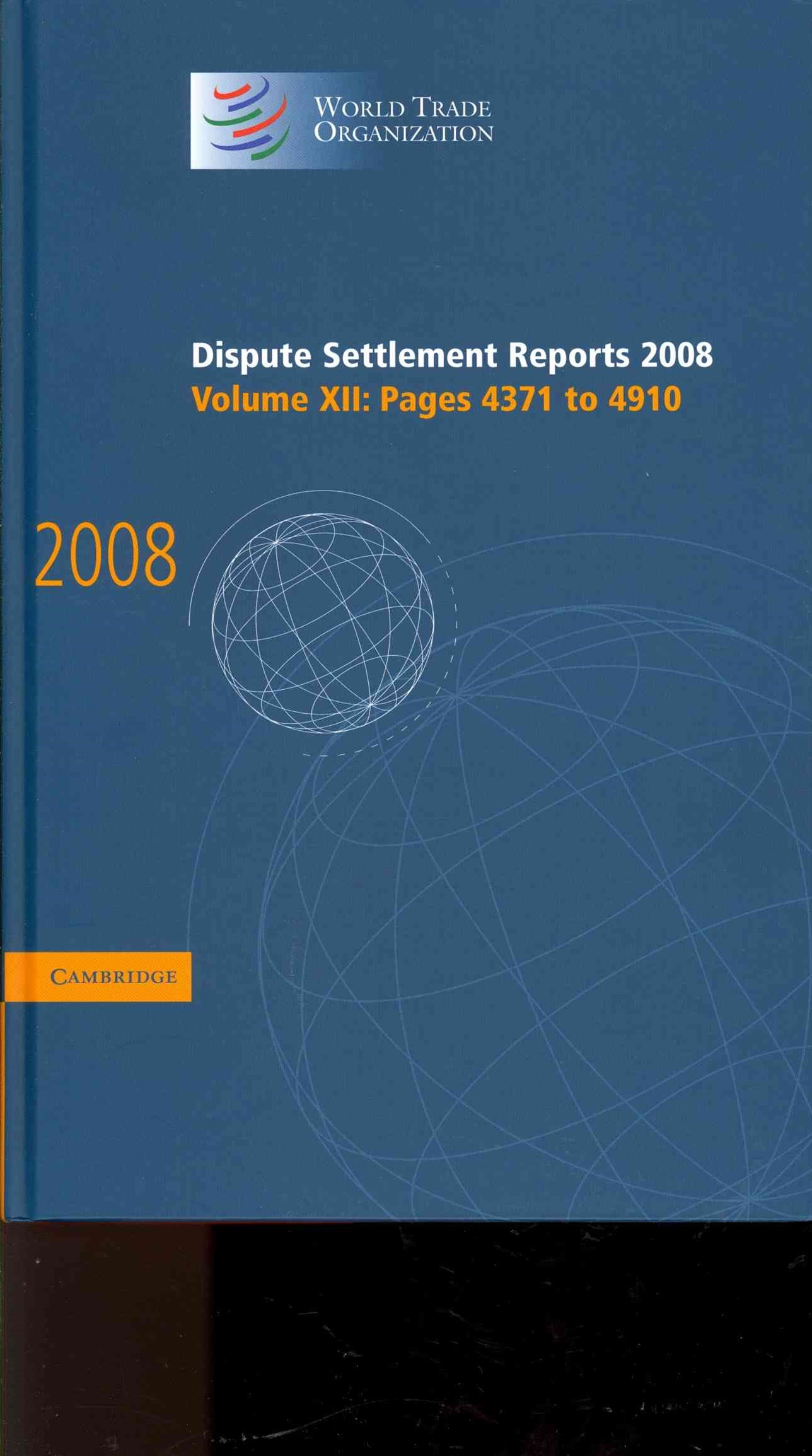 Dispute Settlement Reports 2008: Volume 12, Pages 4371-4910