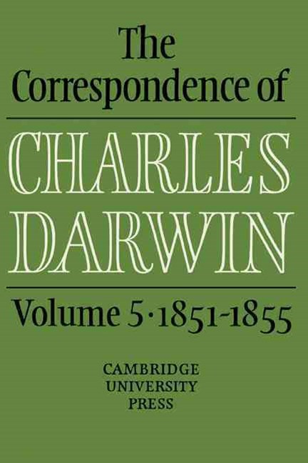 The Correspondence of Charles Darwin, 1851-1855