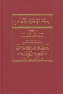 The Works of John Webster by David Gunby, David Carnegie, MacDonald P. Jackson (9780521260619) - HardCover - Poetry & Drama Plays