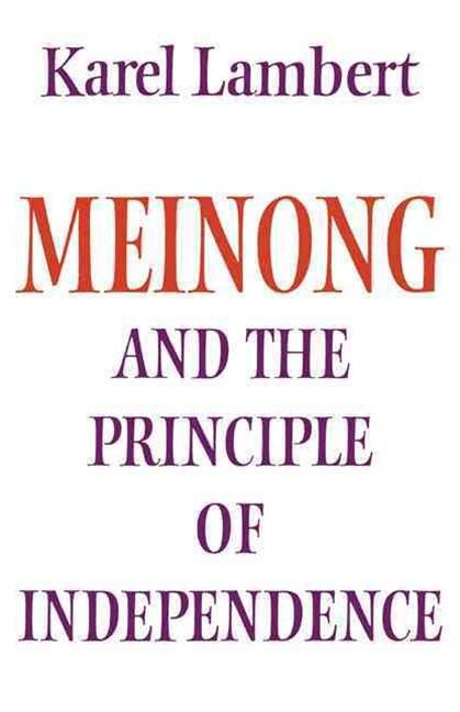 Meinong and the Principle of Independence