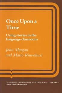 Once upon a Time by John Morgan, Mario Rinvolucri, Penny Ur (9780521272629) - PaperBack - Education IELT & ESL