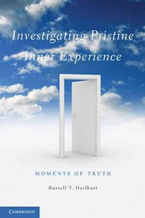 Investigating Pristine Inner Experience by Russell T. Hurlburt (9780521279123) - PaperBack - Philosophy Modern