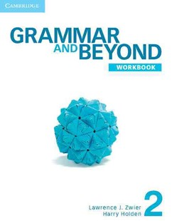 Grammar and Beyond Level 2 Workbook by Lawrence J. Zwier, Harry Holden (9780521279918) - PaperBack - Education IELT & ESL