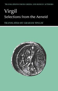 Virgil: Selections from the Aeneid by Virgil, Graham Tingay, Graham Tingay (9780521288064) - PaperBack - Non-Fiction